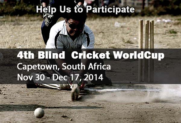 A Banner asking for help to Cabnepal. It has picture of a blind cricketer batting in back ground and in the foreground it says- Help us Participate in 4th Blind Cricket World Cup, Capetown South Africa, 30th Nov to 17th Dec, 2014